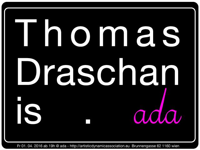 ada is …  Thomas Draschan