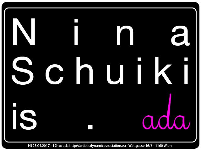 ada is … Nina Schuiki